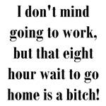 8 Hour Wait To Go Home