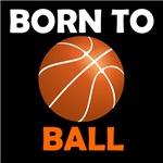 Born To Ball