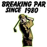 Breaking Par Since (Custom)
