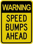 Speed Bumps Ahead Road Sign