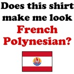 Does This Shirt Make Me Look French Polynesian?
