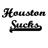 Houston Sucks T-Shirts