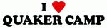 I Love QUAKER CAMP