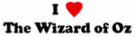I heart The Wizard of Oz t-shirts and gifts for those who love The Wizard of Oz.