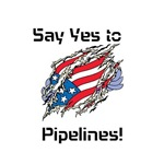 SAY YES TO PIPELINES