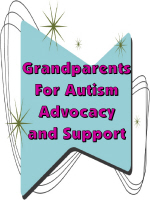 GRANDPARENTS FOR AUTISM ADVOCACY AND SUPPORT