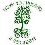 Have You Hugged A Tree Today