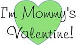 I'm Mommy's Valentine Green