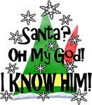 Elf - Santa?  I know HIM!