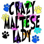 Crazy Maltese Lady