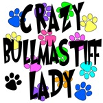 Crazy Bullmastiff Lady