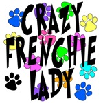 Crazy Frenchie Lady