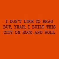 I Built This City on Rock and Roll