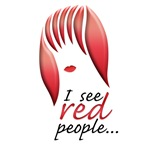 I see red people...