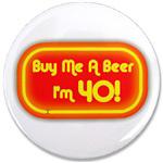 Buy Me A Beer I'm 40 (neon)