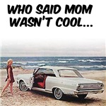 Mom was cool