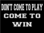 Come to Win
