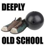 Deeply Old School