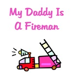 My Daddy Is A Fireman - Pink