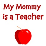 My Mommy Is A Teacher