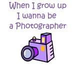 When I Grow Up I Wanna Be A Photographer