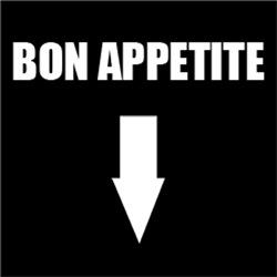 Bon Appetite, Good Appetite
