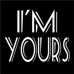 I'm Yours #3