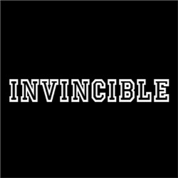 Invincible Unable to be defeated #
