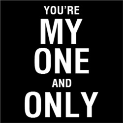 You're My One and Only
