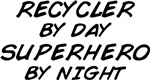 Recycler Superhero