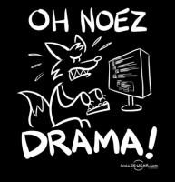 Oh Noes Drama!