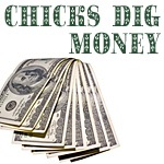 Chicks Dig Money