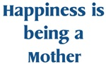 <strong>Mother</strong> : Happiness