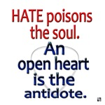 Hate poisons the soul