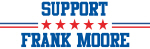 Support FRANK MOORE
