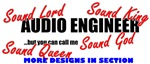 Audio Engineer, but you can call me...