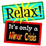 Minor Crisis