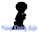 Keep Daddy Safe (Boys)