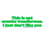 Not Counter Transference