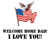 Welcome Home Dad 1