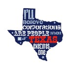 I'll believe corporations are people when Texas ex