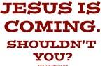 Jesus is Coming.