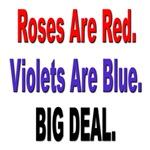 Roses are Red Anti-Valentine