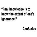 Confucius Real Knowledge Quote
