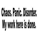 Chaos Panic Disorder Humor