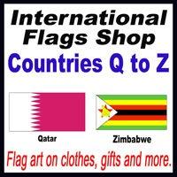 International Flags Shop (Q - Z)
