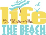 Life's Better On The Beach
