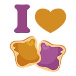 I Love Peanut Butter and Jelly