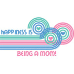 Happiness Mom