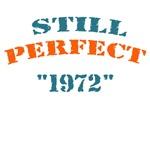 STILL PERFECT